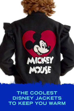 THE COOLEST DISNEY JACKETS TO KEEP YOU WARM