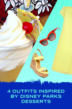 4 OUTFITS INSPIRED BY DISNEY PARKS DESSERTS