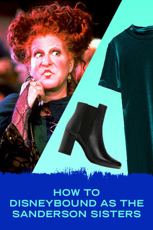 HOW TO DISNEYBOUND AS THE SANDERSON SISTERS