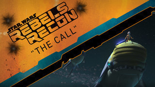 "Rebels Recon: Inside ""The Call"""