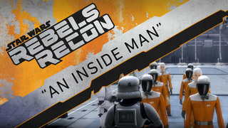 "Rebels Recon: Inside ""An Inside Man"""