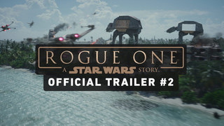 Rogue One: A Star Wars Story Trailer #2