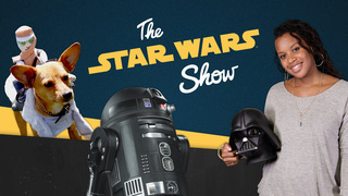 The Star Wars Show Episode 17