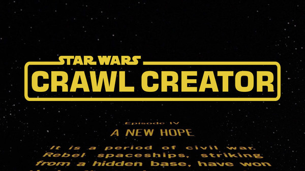 Star Wars Crawl Creator | StarWars.com